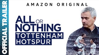 All or Nothing: Tottenham Hotspur Trailer