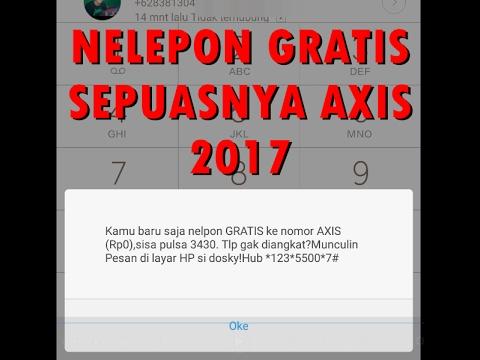 Video GRATIS NELPON AXIS TANPA PULSA TUTORIAL 2017 PUAAAASSS