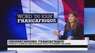 Does 'la Françafrique' still exist?