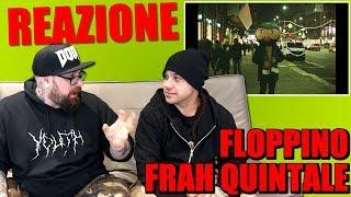 REAZIONE | FRAH QUINTALE   FLOPPINO | ARCADE BOYZ 2018