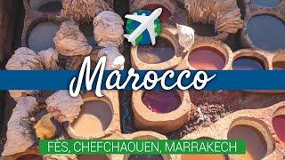 MAROCCO fai da te – Da Fès a Marrakech