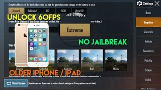 *UNLOCK 60FPS* OLDER iPhone/iPad | NO JAILBREAK | 0.19 UPDATE | PUBG MOBILE