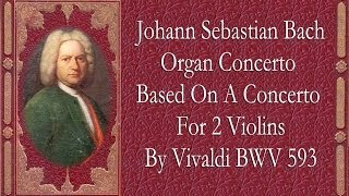 Bach - Organ Concerto In A Minor BWV.  593