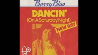 Barry Blue - Dancin' (On A Saturday Night) - 1973