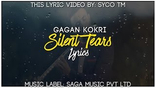 Silent Tears  Lyrics  Gagan Kokri  Latest Punjabi Song 2016  Syco TM