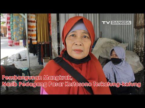 Pembangunan Mangkrak, Nasib Pedagang Pasar Kertosono Nganjuk Terkatung-katung