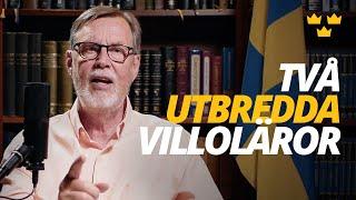 TVÅ UTBREDDA VILLOLÄROR
