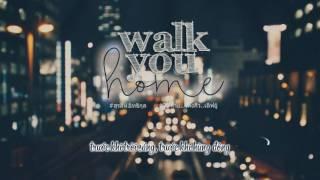 [Vietsub] Walk You Home - Surasee Eittikul - สุรสีห์ อิทธิกุล |I fine Thank you Love you OST|