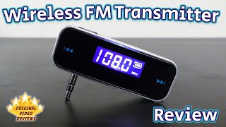 Wireless FM Transmitter Review