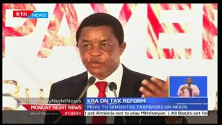 Monday Night News: KRA on tax reforms, 3/10/2016