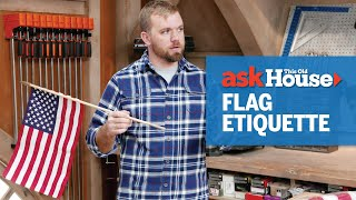 How to Hang the American Flag | Ask This Old House