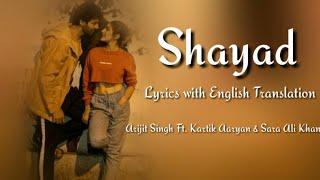 SHAYAD Full Song Lyrics With English Translation Arijit Singh