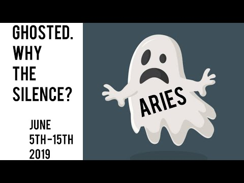 Ghosted - Why the Silence? Aries June 5th - 15th 2019 Tarot **TWIN