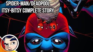 "Deadpool & Spider-Man ""Isty Bitsy Clone"" - Full Story   Comicstorian"