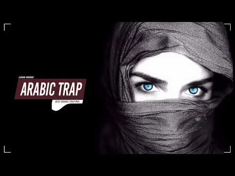 Download Best Of Arabic Trap Music Mix 2018 🏴 Amazing Trap