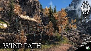 WIND PATH: Unique Player Home!- Xbox Modded Skyrim Mod Showcase