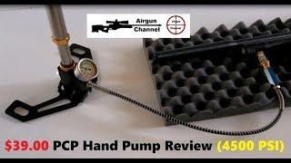$39 PCP Hand Pump Review (4500 PSI) PCP Rifle Air Pump
