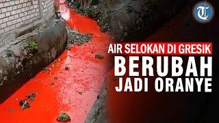Heboh Air Selokan di Gresik Berubah Warna Jadi Oranye, Dinas Lingkungan Hidup Turunkan Tim