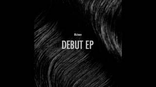 """Réno - Curtains [""""Debut EP"""" - Official - 2017]"""