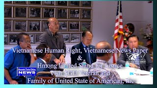 Vietnamese Human Right, News Paper & Hmong United Stand for Justice Visited SGU Veteran In MN