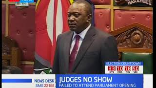 Judges fail to show up for Uhuru Kenyatta's parliament opening