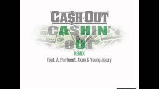 [HQ] Cash Out feat. Perfecct, Akon & Young Jeezy - Cashin Out (Remix) DOWNLOAD + LYRICS