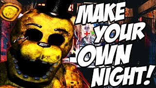MAKE YOUR OWN NIGHT! | Fazbear Studio #1 (FNAF Night Creator!)