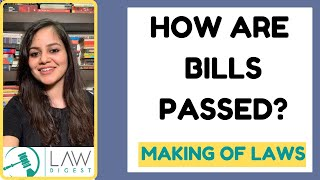 How are bills passed   How laws are made in India