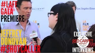Jeffrey Donovan - Shot Caller & Shut Eye - LAFF - Red Carpet Report - Interview V.O.