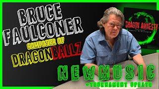 BRUCE FAULCONER (DBZ) [NEW MUSIC 2020] #DragonAmnesty/Tournament update