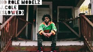 J.Cole No Role Modelz (slowed)