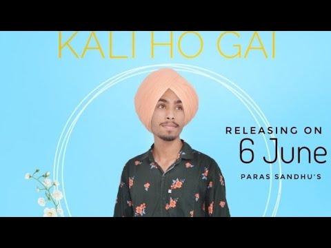 Kalli ho gyi JASS MANAK kali ho gayi new punjabi song 2019 - Indian
