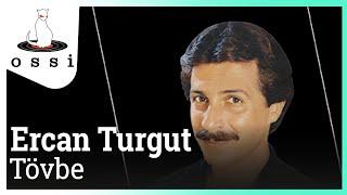 Ercan Turgut / Tövbe