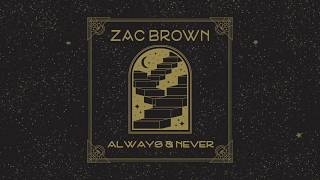 Zac Brown Always And Never