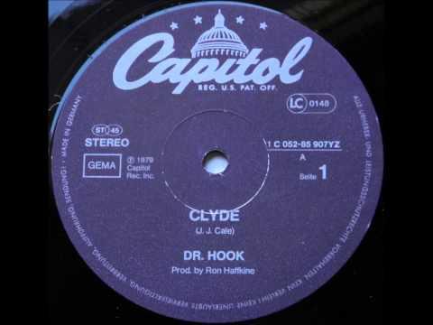 Dr Hook ...  Clyde.