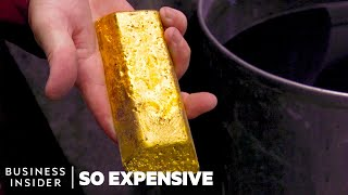Why Gold Is So Expensive   So Expensive