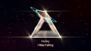 Husky - I Was Falling