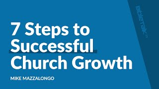 7 Steps to Successful Church Growth