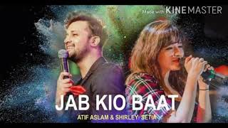 Jab koi baat cover version by Atif Aslam and Shirley Shetia||Best of Atif Aslam.