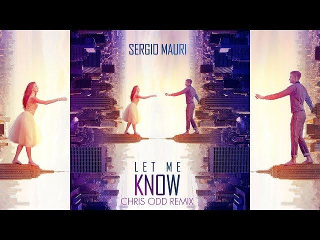 Sergio Mauri - Let Me Know (Chris Odd Remix) [Official]