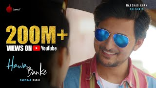 Darshan Raval - Hawa Banke | Official Music Video | Nirmaan | Indie Music Label