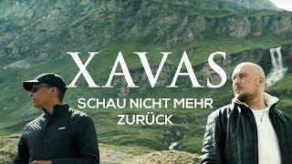 XAVAS   Schau Nicht Mehr Zurück