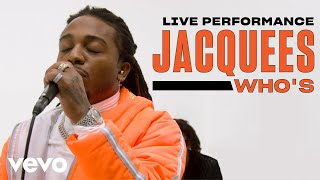 "Jacquees   ""Who's"" Live Performance 
