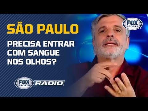 SÃO PAULO PRECISA ENTRAR COM SANGUE NOS OLHOS?