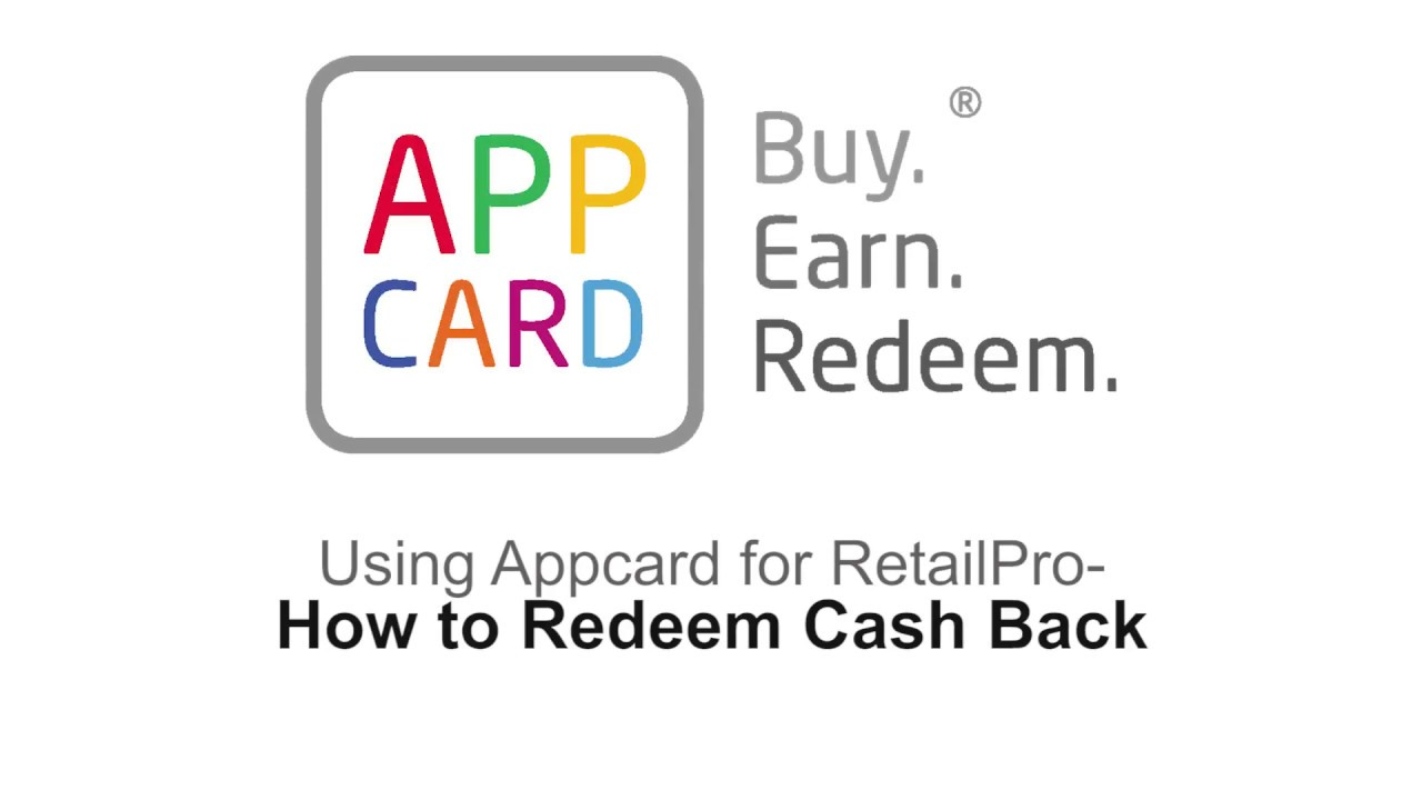 AppCard for Retail Pro: How to Redeem Cash Back