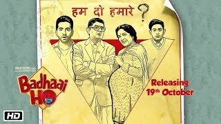 Hum Do Hamaare? | Badhaai Ho | In Cinemas 18th October 2018