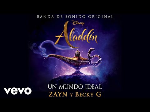 "ZAYN, Becky G - Un mundo ideal (Version Creditos) (De ""Aladdin""/Audio Only)"