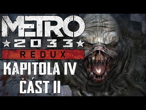 Metro 2033 REDUX CZ : Kapitola 4 - Válka 2. část