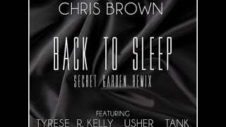 Back To Sleep 4 - Secret Garden Remix (ft. R. Kelly, Tyrese, Usher, & Tank)