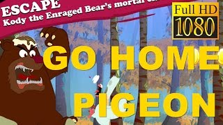 Go Home, Pigeon ! - Bird Run Game Review 1080P Official Game In A Frame Arcade 2016